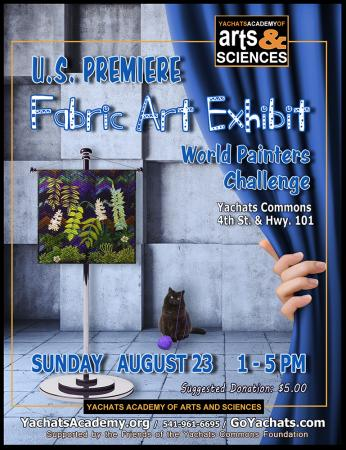 U.S. Premier Fabric Art Exhibit, Aug 23rd, 1-5pm