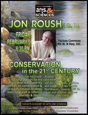 Jon Roush, Conservation in the 21st Century